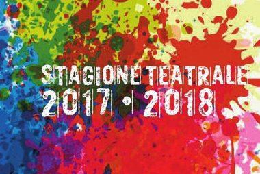 giovedì 11 maggio, presentazione Stagione Teatrale 2017 2018