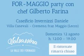 FOR MAGGIO PARTY, domenica 12 agosto